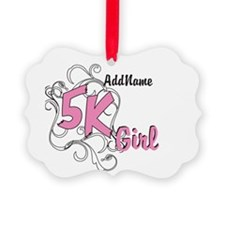 Customize 5k Girl Ornament