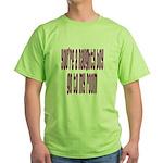 You're a naughty boy Green T-Shirt