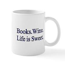 Books. Wine. Life is Sweet. Mugs