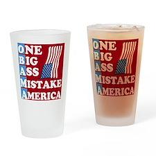 OBAMA - One Big Ass Mistake Drinking Glass