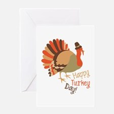 Happy Turkey Day! Greeting Cards