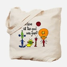 Where have all the good men gone? Tote Bag