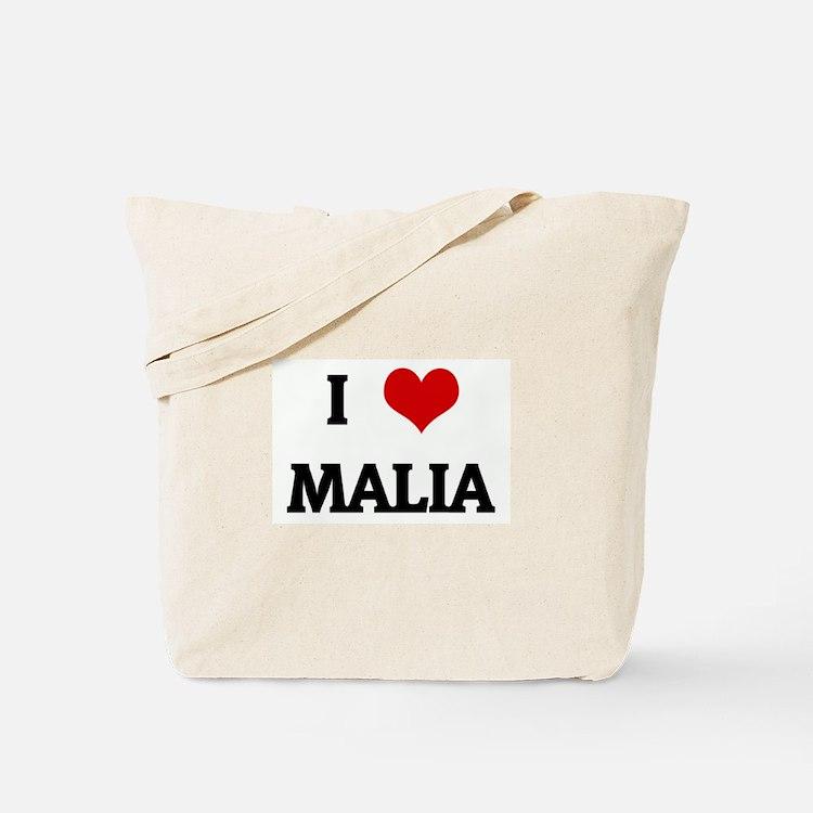I Love MALIA Tote Bag