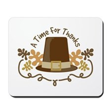 A Time For Thanks Mousepad