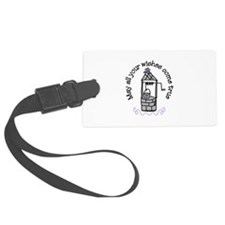 May all your wishes come true Luggage Tag