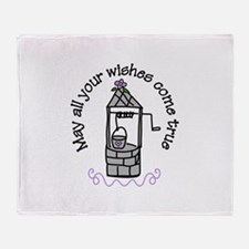 May all your wishes come true Throw Blanket