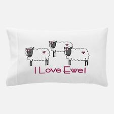 I love ewe! Pillow Case
