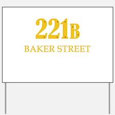 221 B Baker Street Yard Sign