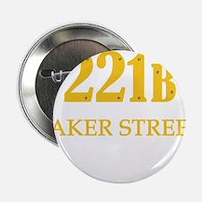 """221 B Baker Street 2.25"""" Button"""