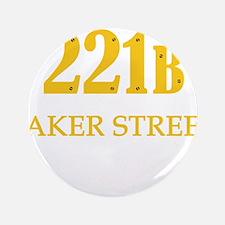 """221 B Baker Street 3.5"""" Button"""