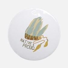 Native & Proud Ornament (Round)