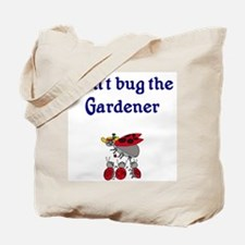 Gardener with Ladybugs Tote Bag