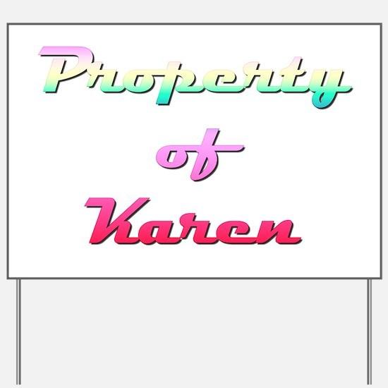 Property Of Karen Female Yard Sign