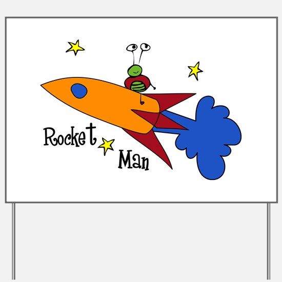Rocket Man Yard Sign