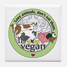 Love Animals Dont Eat Them Vegan Tile Coaster