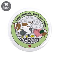 "Love Animals Dont Eat Them V 3.5"" Button (10 pack)"