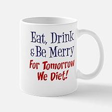 Eat Drink Merry Diet Mugs