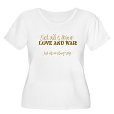"""""""Love and War (Army)"""" T-Shirt"""