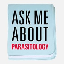 Parasitology - Ask Me About - baby blanket