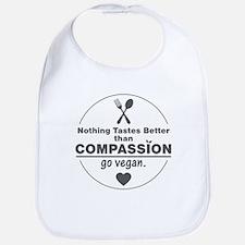 Vegan Nothing Tastes Better Than Compassion Bib