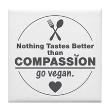 Vegan Nothing Tastes Better Than Comp Tile Coaster