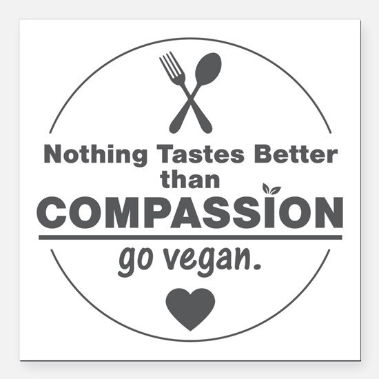 "Vegan Nothing Tastes Bet Square Car Magnet 3"" x 3"""
