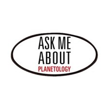 Planetology - Ask Me About - Patches