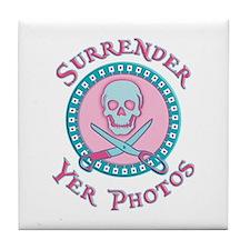 Surrender Yer Photos Tile Coaster
