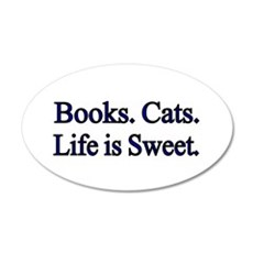 Books. Cats. Life is Sweet. Wall Decal