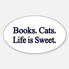 Books. Cats. Life is Sweet. Decal