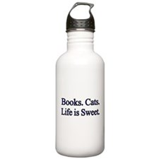 Books. Cats. Life is Sweet. Water Bottle
