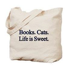 Books. Cats. Life is Sweet. Tote Bag