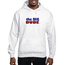 The Big Dude Hoodie