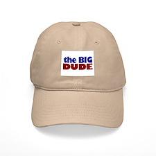 The Big Dude Baseball Cap