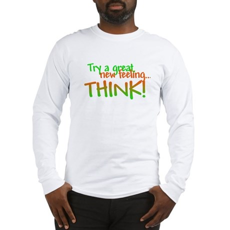 Try Thinking Long Sleeve T-Shirt