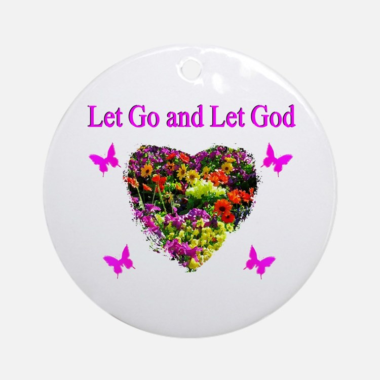 LET GO LET GOD Ornament (Round)