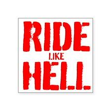 RIDE LIKE HELL Sticker