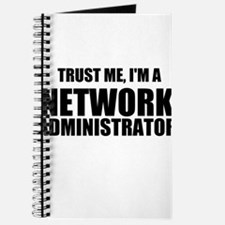 Trust Me, I'm A Network Administrator Journal