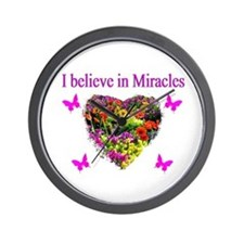 BELIEVE IN MIRACLES Wall Clock