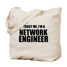 Trust Me, I'm A Network Engineer Tote Bag