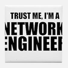 Trust Me, I'm A Network Engineer Tile Coaster