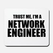 Trust Me, I'm A Network Engineer Mousepad