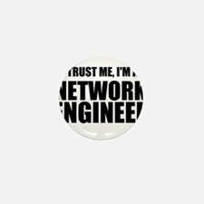Trust Me, I'm A Network Engineer Mini Button