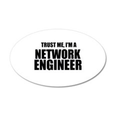 Trust Me, I'm A Network Engineer Wall Decal