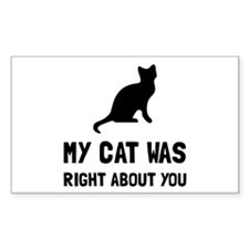 Cat Was Right Decal