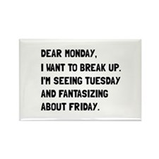 Dear Monday Magnets