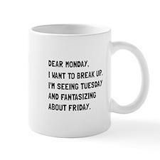 Dear Monday Mugs