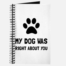 Dog Was Right Journal