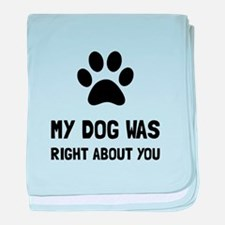 Dog Was Right baby blanket