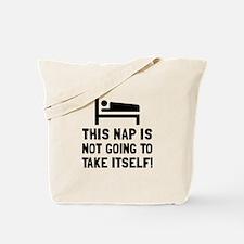 Nap Take Itself Tote Bag